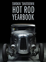Smokin Shutdown Hot Rod Yearbook 2013